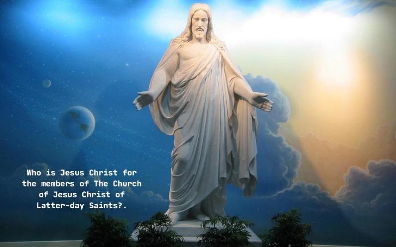 کلیسیا یسوع مسیح برائے مقدسین آخری ایام  کے لیے یسوع مسیح کون ہے؟